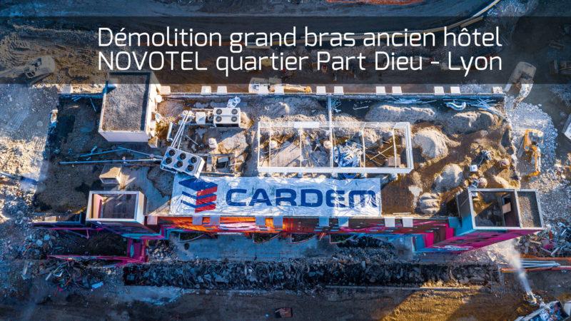 Cardem Démolition Novotel Lyon Part Dieu Drone